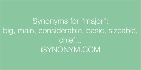 Synonyms for major | major synonyms - ISYNONYM